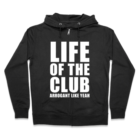Life Of The Club (White Ink) Zip Hoodie