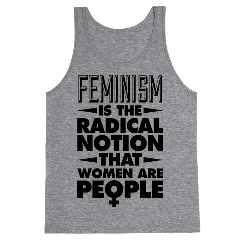 FEMINISM: A Radical Notion Tank Top