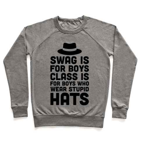 Swag Is For Boys Pullover