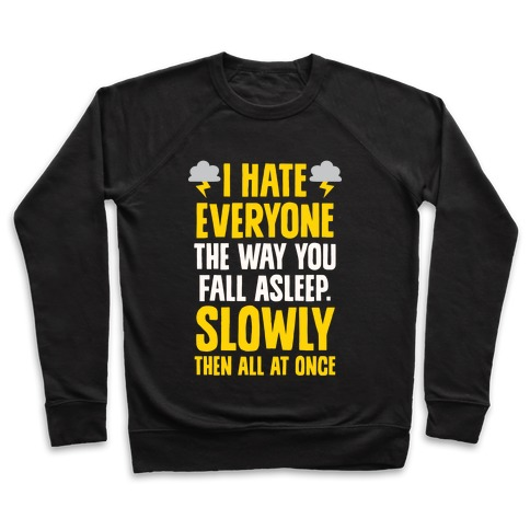 I Hate Everyone (TFIOS) Pullover
