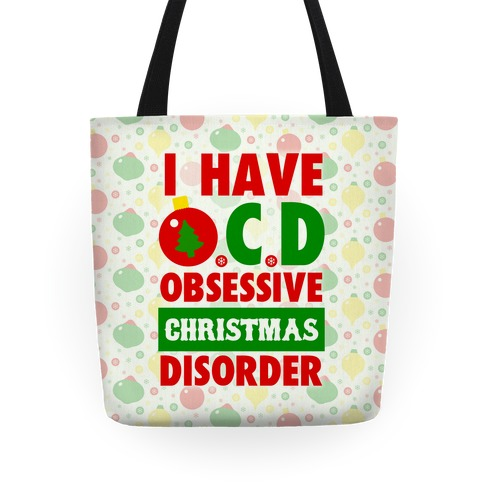 I Have OCD Tote