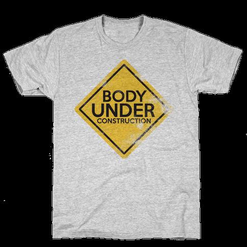 Body Under Construction Mens T-Shirt