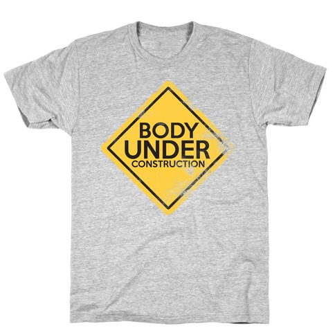 Body Under Construction Mens T-Shirt