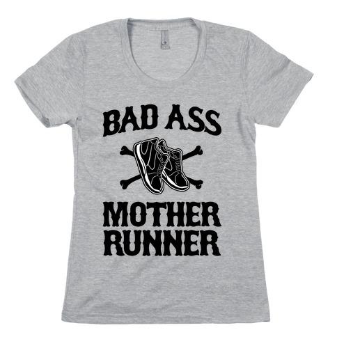 Bad Ass Mother Runner Womens T-Shirt