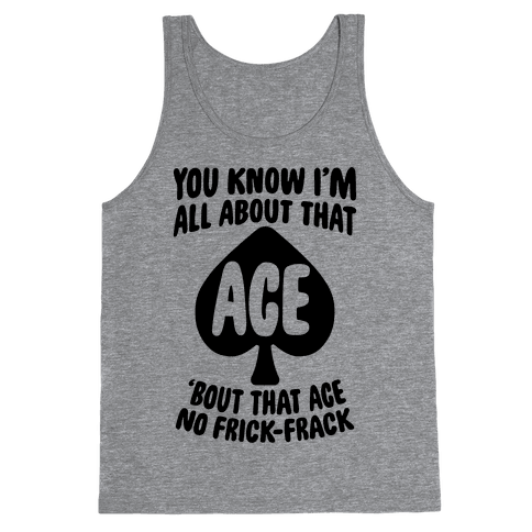 All About That Ace Tank Top