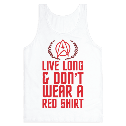 Live Long And Prosper Tank Tops | LookHUMAN
