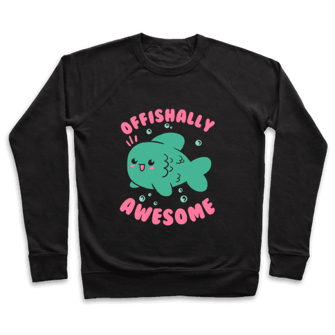 Offishally Awesome Pullover