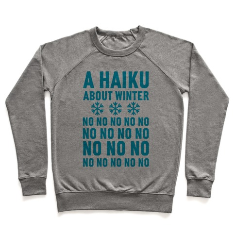 A Haiku About Winter Pullover