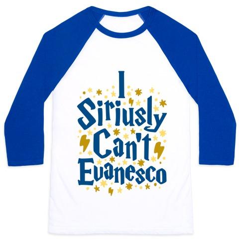 I Siriusly Can't Evanesco Baseball Tee
