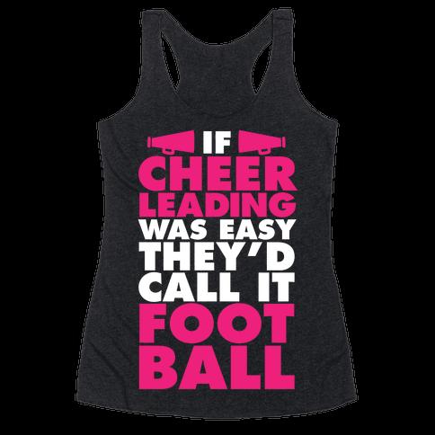 If Cheerleading Was Easy Racerback Tank Top