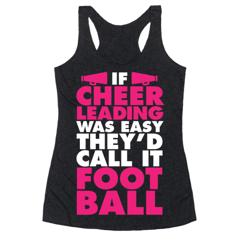 If Cheerleading Was Easy Racerback Tank Top