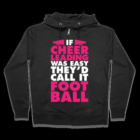 If Cheerleading Was Easy Zip Hoodie