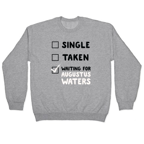 Waiting For Augustus Waters Pullover