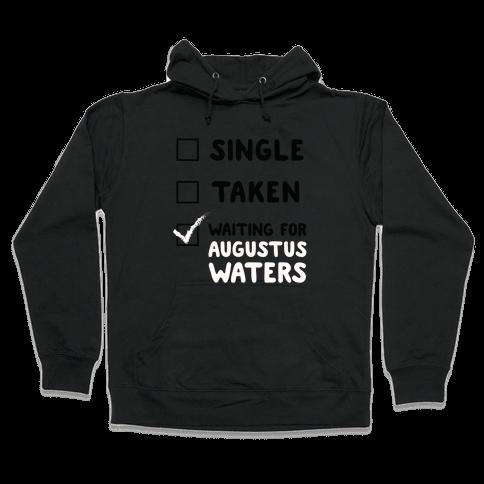 Waiting For Augustus Waters Hooded Sweatshirt