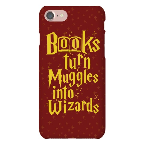 Reading Turns Muggles Into Wizards Phone Case