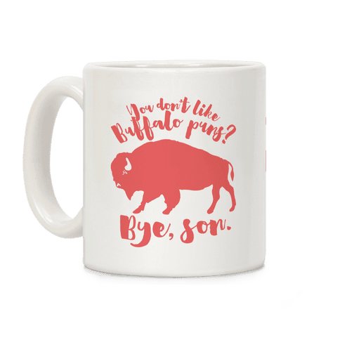 Buffalo Puns Coffee Mug