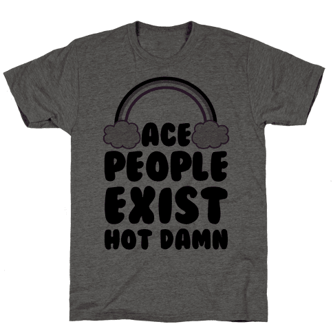 Ace People Exist, Hot Damn Mens T-Shirt