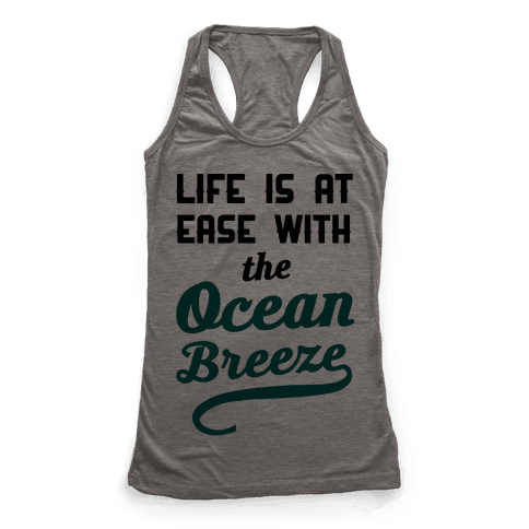 Life Is At Ease With The Ocean Breeze