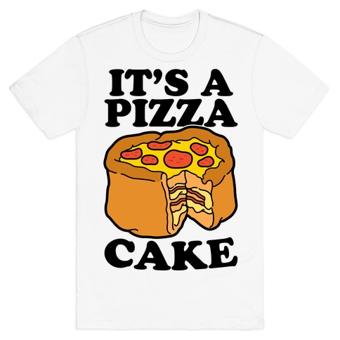 It's A Pizza Cake Mens T-Shirt