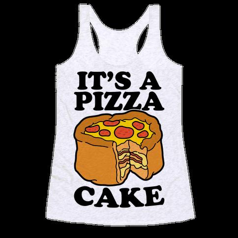 It's A Pizza Cake Racerback Tank Top