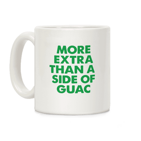 More Extra Than a Side of Guac