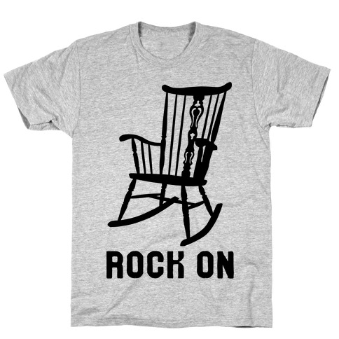 Rock On Rocking Chair T-Shirt