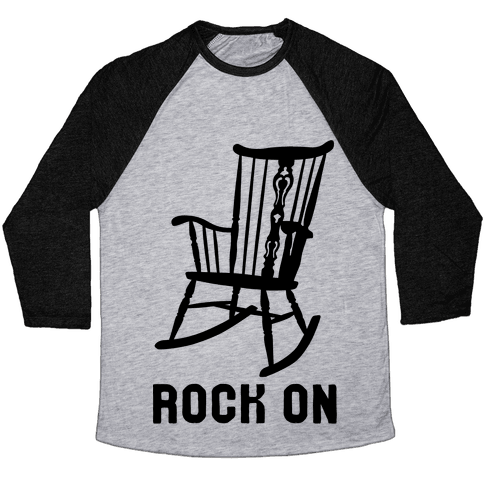 Rock On Rocking Chair Baseball Tee