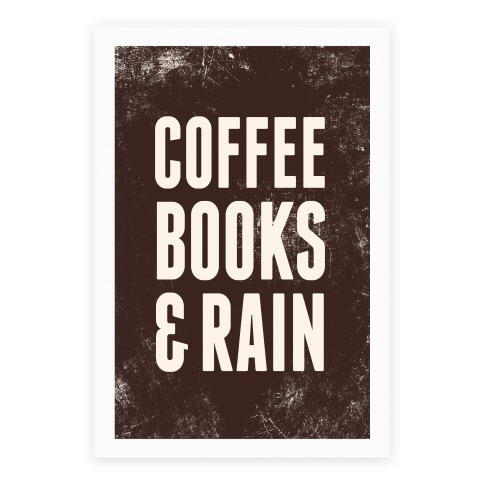 Coffee Books & Rain Poster