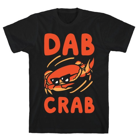 Dab Crab T-Shirt