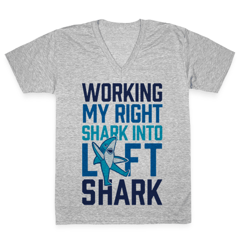 Working My Right Shark Into Left Shark V-Neck Tee Shirt