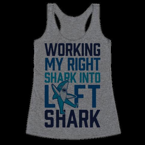 Working My Right Shark Into Left Shark Racerback Tank Top