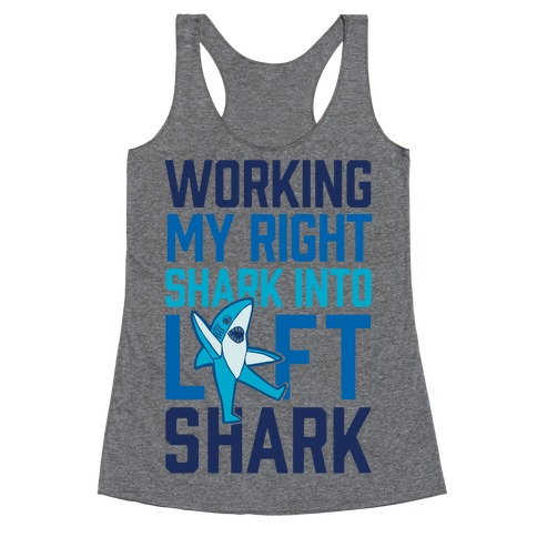 Working My Right Shark Into Left Shark Racerback Tank Top