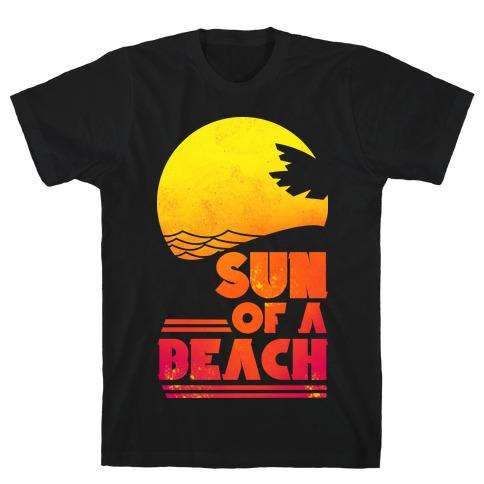 Sun of a Beach T-Shirt