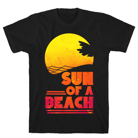 Sun of a Beach Mens T-Shirt