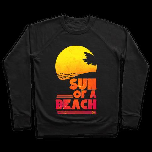 Sun of a Beach Pullover