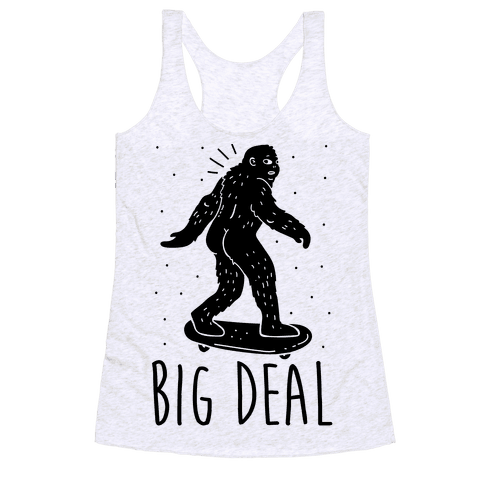 Big Deal Bigfoot Racerback Tank Top