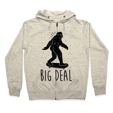 Big Deal Bigfoot Zip Hoodie
