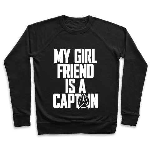 My Girlfriend Is A Captain Pullover