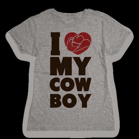 I Love My Cowboy Womens T-Shirt
