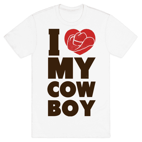 I Love My Cowboy Mens T-Shirt