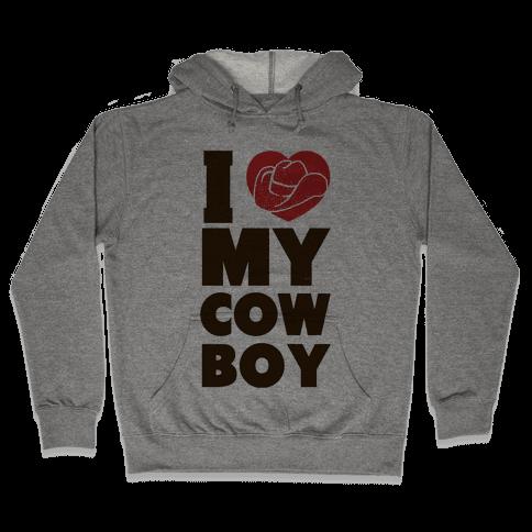 I Love My Cowboy Hooded Sweatshirt