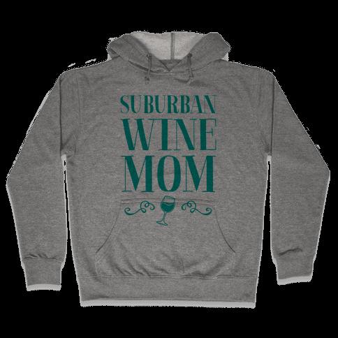 Suburban Wine Mom Hooded Sweatshirt