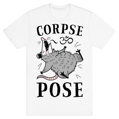 Corpse Pose T-Shirt