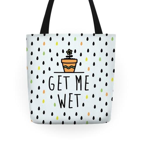 Get Me Wet Tote