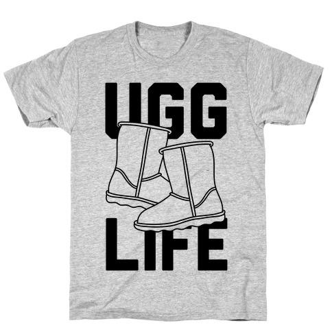Ugg Life T-Shirt