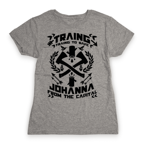 Training to Save Johanna Womens T-Shirt
