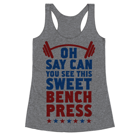 Oh Say Can You See This Sweet Bench Press