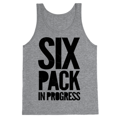 Six Pack In Progress Tank Top