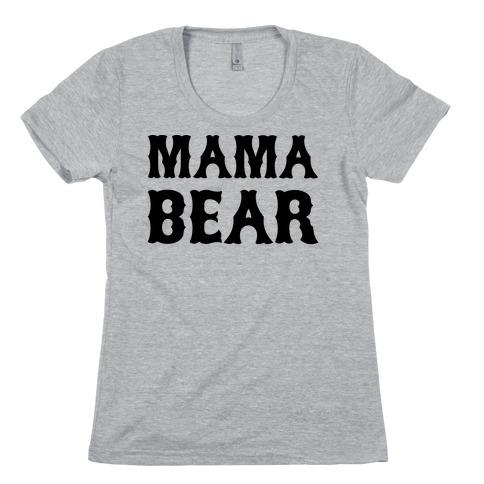 Mama Bear Womens T-Shirt