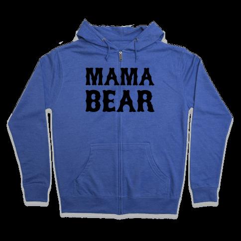 Mama Bear Zip Hoodie